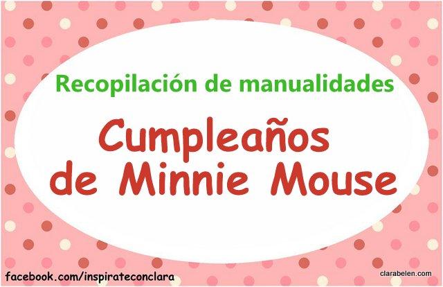 Recopilacion de manualidades para organizar un cumpleaños de Minnie Mouse