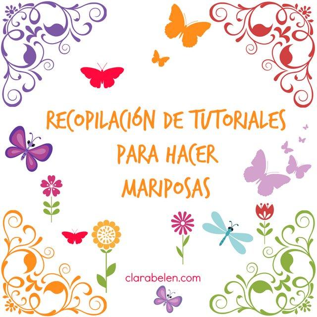 Recopilacion de  tutoriales para hacer mariposas