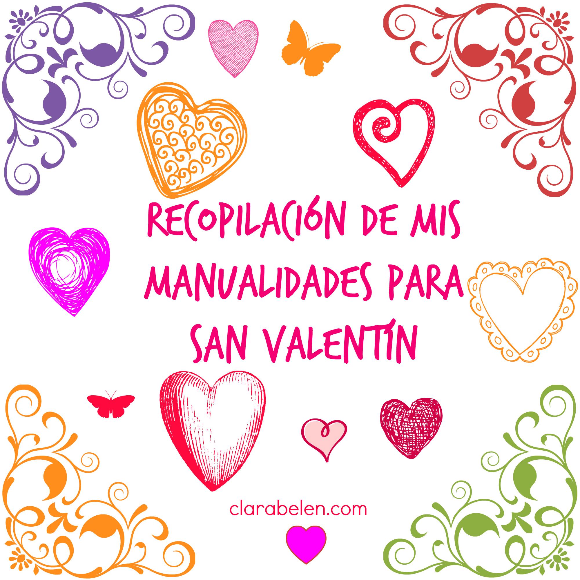 Inspiraciones manualidades y reciclaje mis manualidades - Regalos especiales para san valentin ...